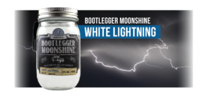 WHITE LIGHTNING - Bootlegger Moonshine